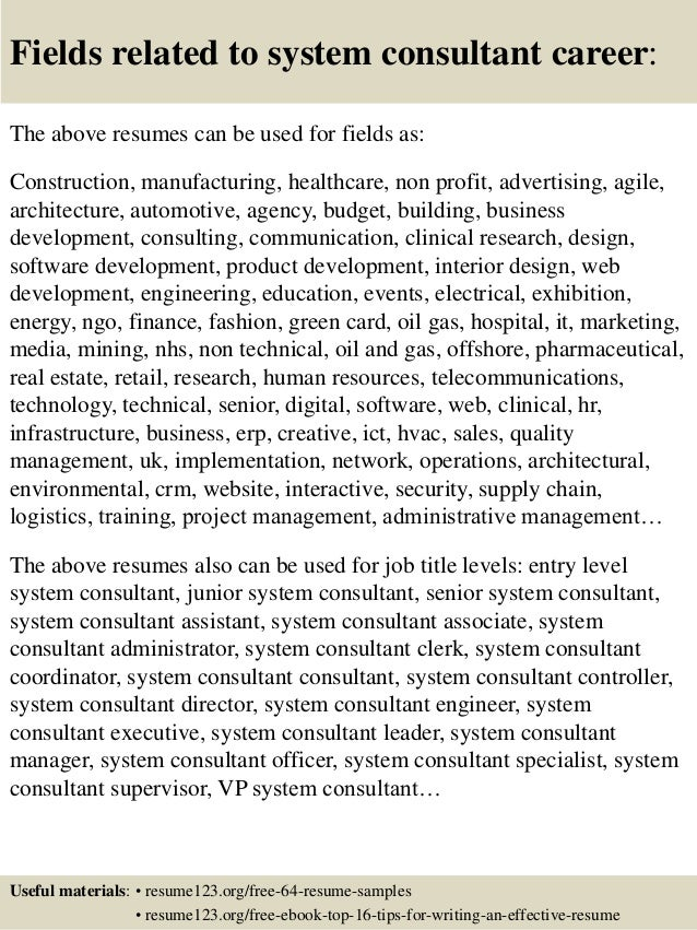 16 fields related to system consultant - Systems Consultant Sample Resume