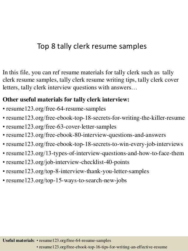 Top 8 Tally Clerk Resume Samples In This File, You Can Ref Resume Materials  For ...
