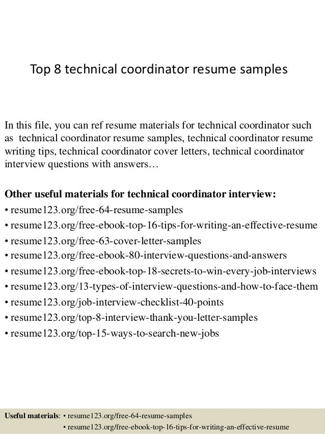 Top 8 Technical Coordinator Resume Samples In This File You Can Ref Materials For