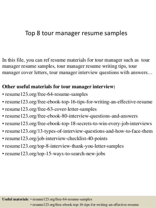 Top 8 tour manager resume samples 1 638gcb1427853672 top 8 tour manager resume samples in this file you can ref resume materials for yelopaper