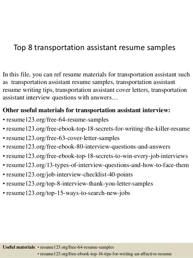 Top 8 Transportation Assistant Resume Samples In This File, You Can Ref  Resume Materials For ...