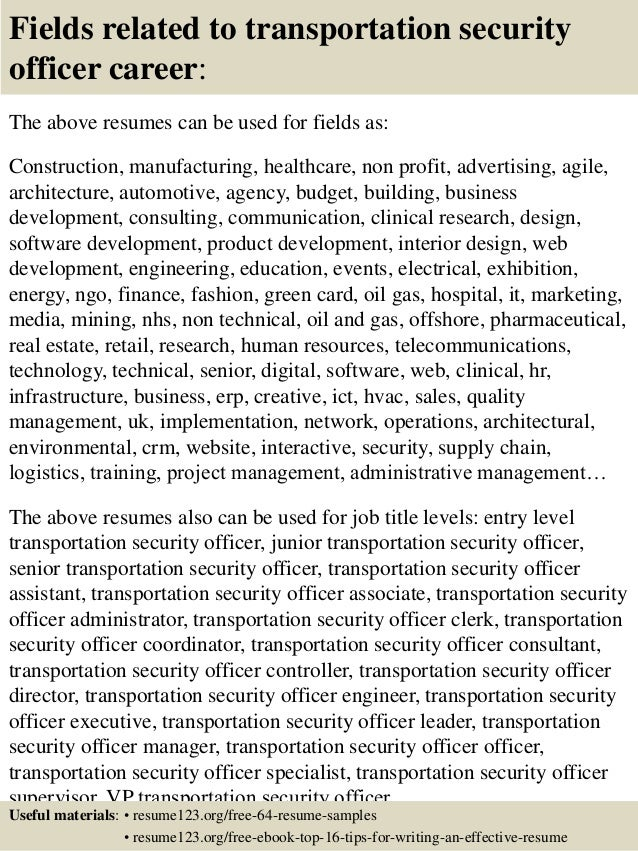 16 fields related to transportation security officer career the above resumes