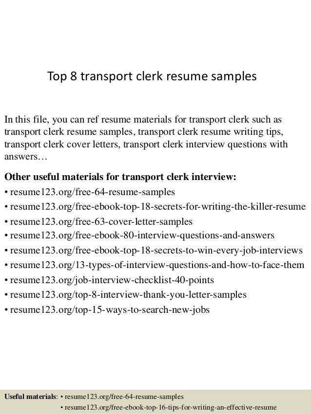 Top 8 Transport Clerk Resume Samples In This File, You Can Ref Resume  Materials For ...