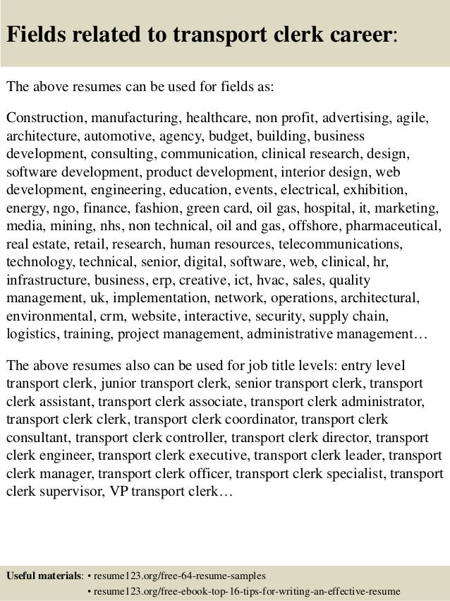 ... 16. Fields Related To Transport Clerk Career: The Above Resumes ...