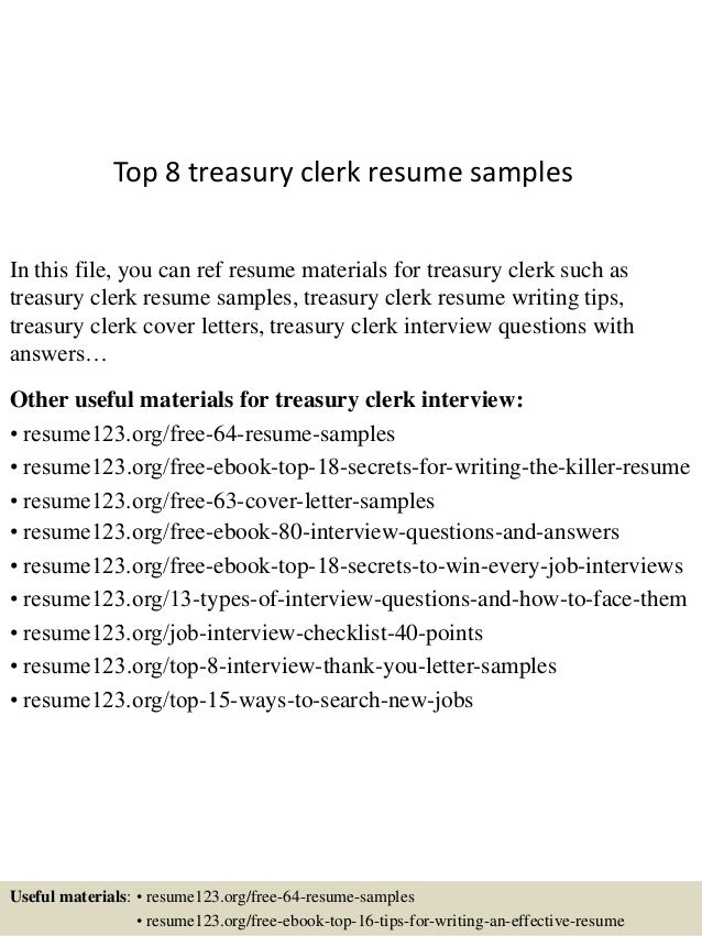 Awesome Top 8 Treasury Clerk Resume Samples In This File, You Can Ref Resume  Materials For ...