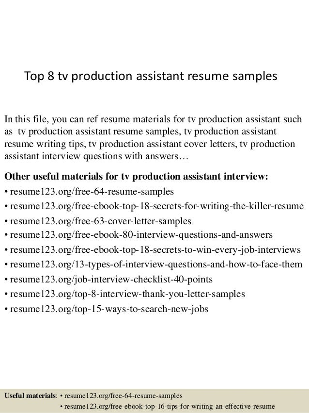 Top 8 Tv Production Assistant Resume Samples In This File, You Can Ref  Resume Materials ...  Tv Production Resume