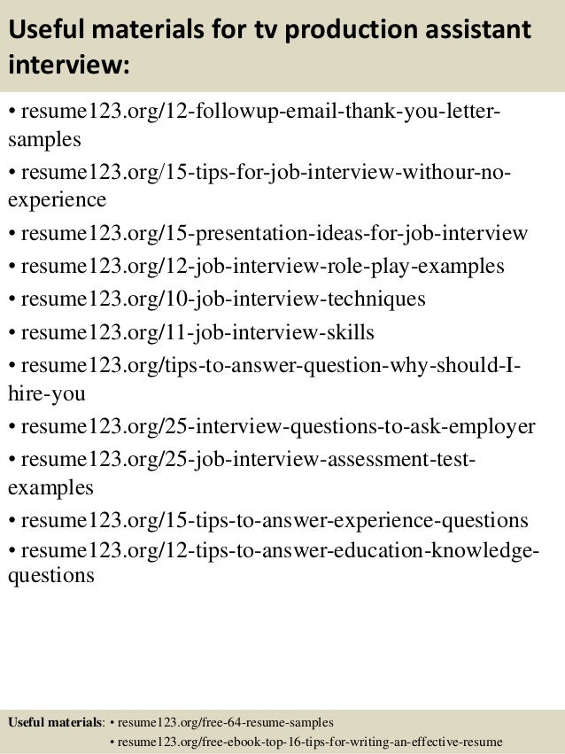 ... 14. Useful Materials For Tv Production Assistant ...  Production Assistant Resume Sample