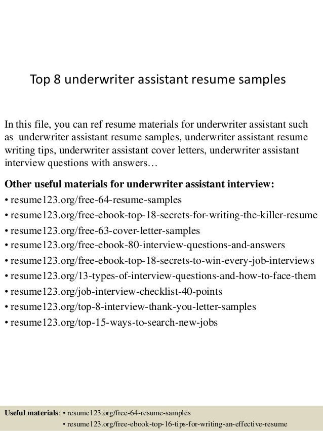 Top 8 underwriter assistant resume samples In this file, you can ref resume  materials for ...