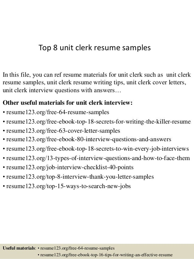 Top 8 Unit Clerk Resume Samples In This File You Can Ref Materials For