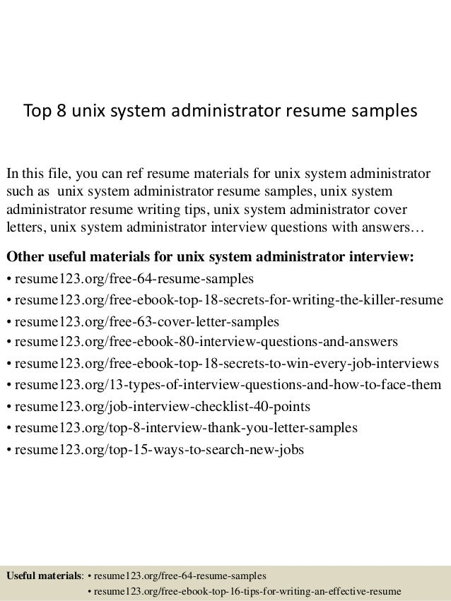 Top 8 Unix System Administrator Resume Samples In This File, You Can Ref  Resume Materials ...  System Administrator Resume Sample