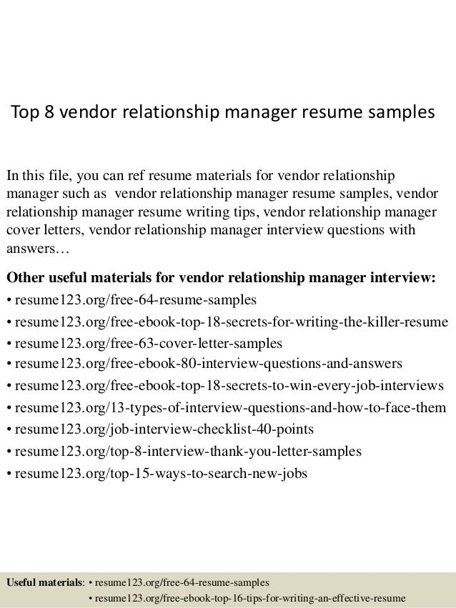 Attractive Top 8 Vendor Relationship Manager Resume Samples In This File, You Can Ref  Resume Materials ...