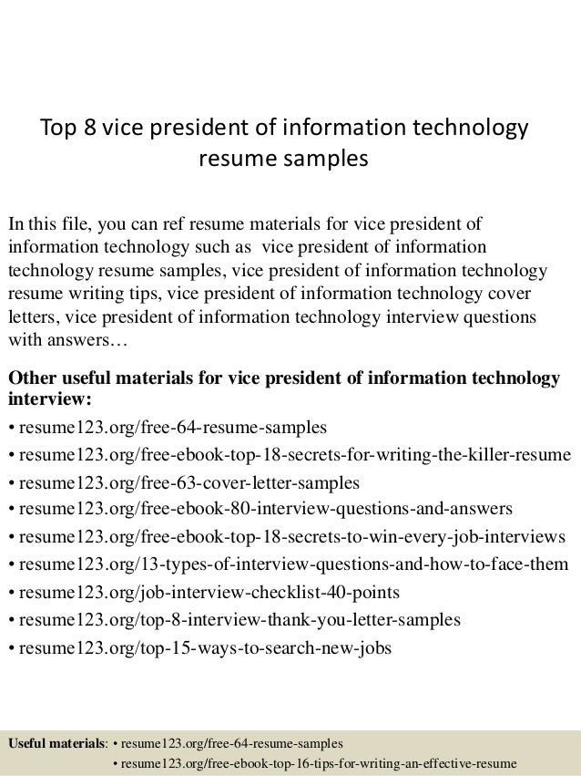 Top 8 Vice President Of Information Technology Resume Samples In This File