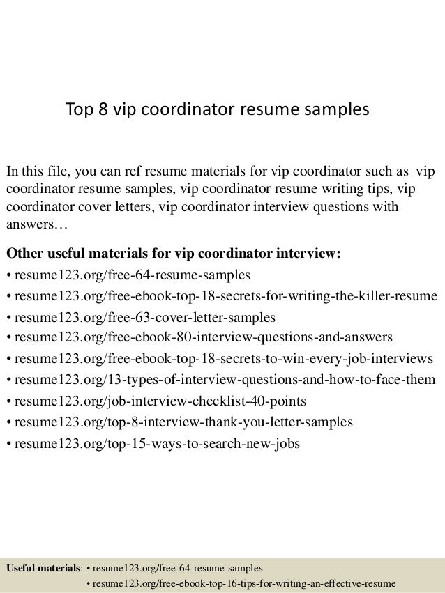 Top 8 Vip Coordinator Resume Samples In This File, You Can Ref Resume  Materials For ...