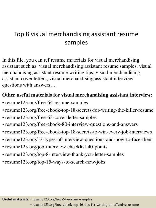 Amazing Top 8 Visual Merchandising Assistant Resume Samples In This File, You Can  Ref Resume Materials ...