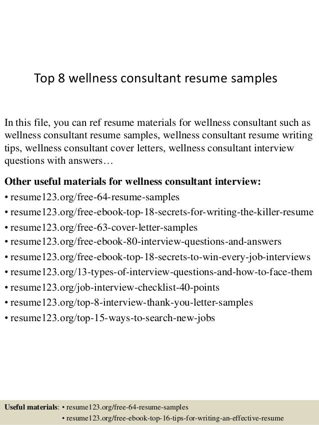 Perfect Top 8 Wellness Consultant Resume Samples In This File, You Can Ref Resume  Materials For ...