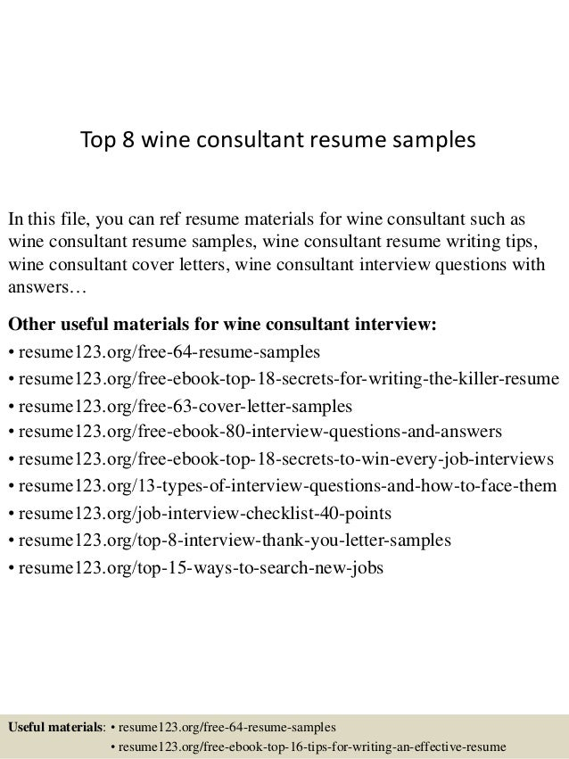 Top 8 Wine Consultant Resume Samples In This File, You Can Ref Resume  Materials For ...