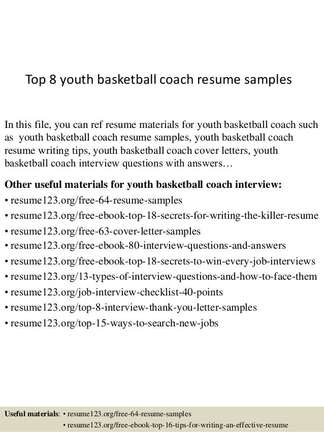 Top 8 youth basketball coach resume samples In this file, you can ref resume  materials ...