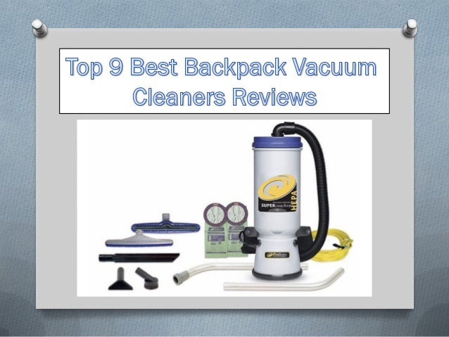 https://the10pro.co m/top-9-best- backpack-vacuum- cleaners/