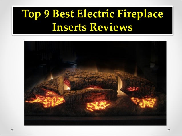 Brilliant Top 9 Best Electric Fireplace Inserts Reviews Download Free Architecture Designs Crovemadebymaigaardcom