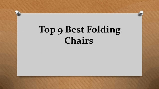 Top 9 Best Folding Chairs