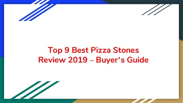 Top 9 Best Pizza Stones Review 2019 – Buyer's Guide