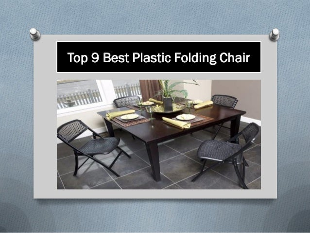 Top 9 Best Plastic Folding Chair