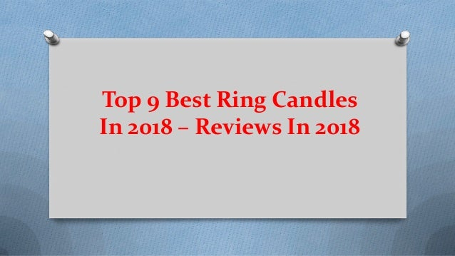 Top 9 Best Ring Candles In 2018 – Reviews In 2018