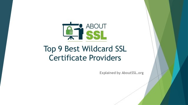 Top 9 Best Wildcard SSL Certificate Providers