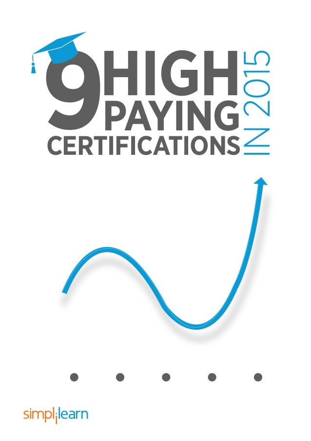 CERTIFICATIONS PAYING IN2015 HIGH
