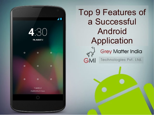 Top 9 Features of a Successful Android Application