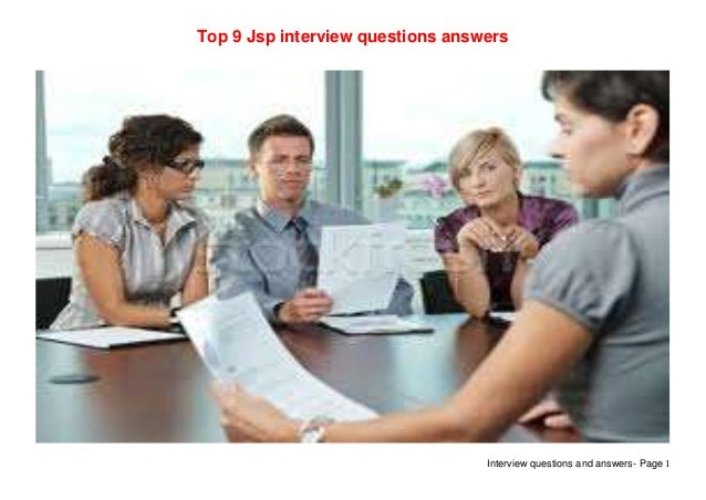 Interview questions and answers- Page 1Top 9 Jsp interview questions answers