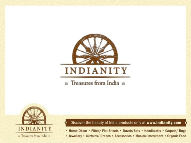 Indianity has a number of attractive handicrafts. You're probably best off purchasing them directly from us. A purchase he...