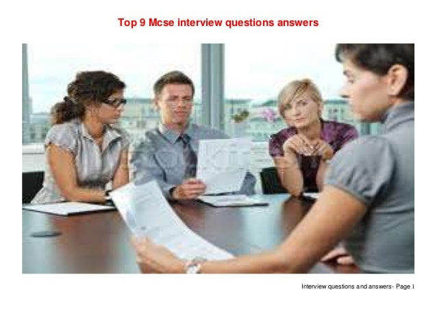 Interview questions and answers- Page 1Top 9 Mcse interview questions answers