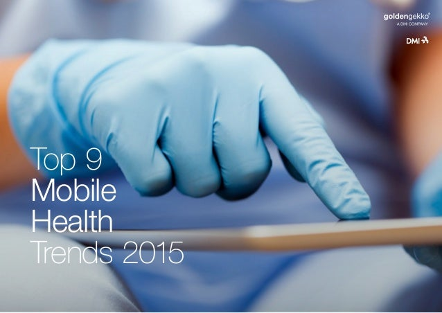 Top 9 Mobile Health Trends 2015