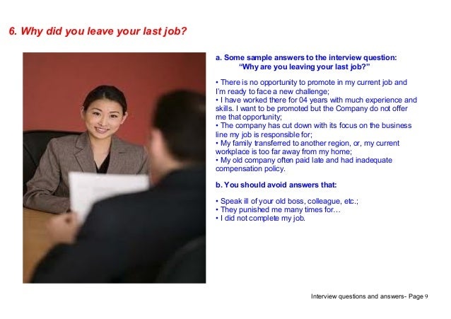 Perfect Interview Questions And Answers  Page 96. Why Did You Leave Your Last Job?a.