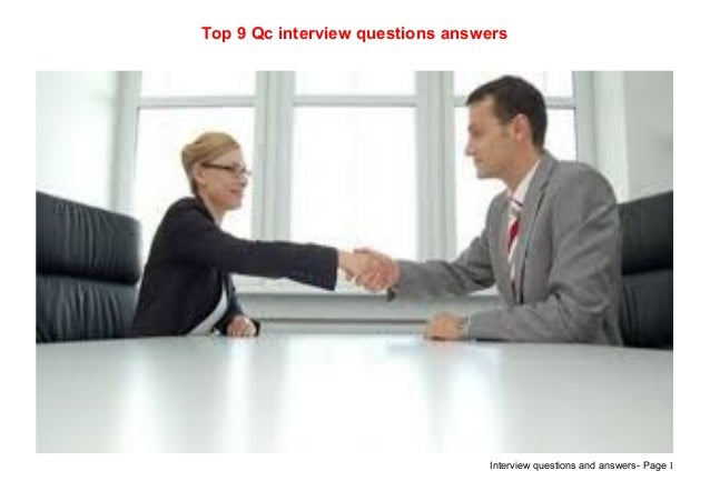 Interview questions and answers- Page 1Top 9 Qc interview questions answers