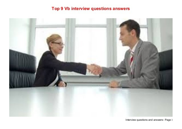 Interview questions and answers- Page 1Top 9 Vb interview questions answers