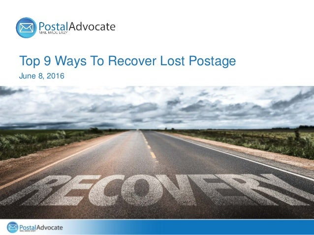 Top 9 Ways To Recover Lost Postage June 8, 2016