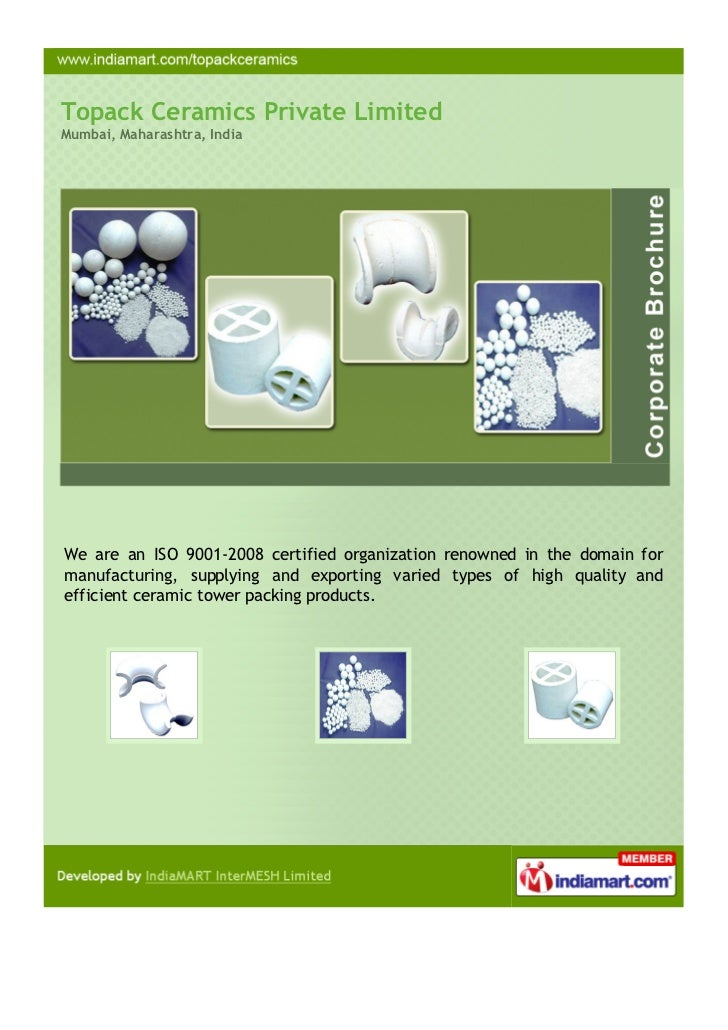 Topack Ceramics Private LimitedMumbai, Maharashtra, IndiaWe are an ISO 9001-2008 certified organization renowned in the do...