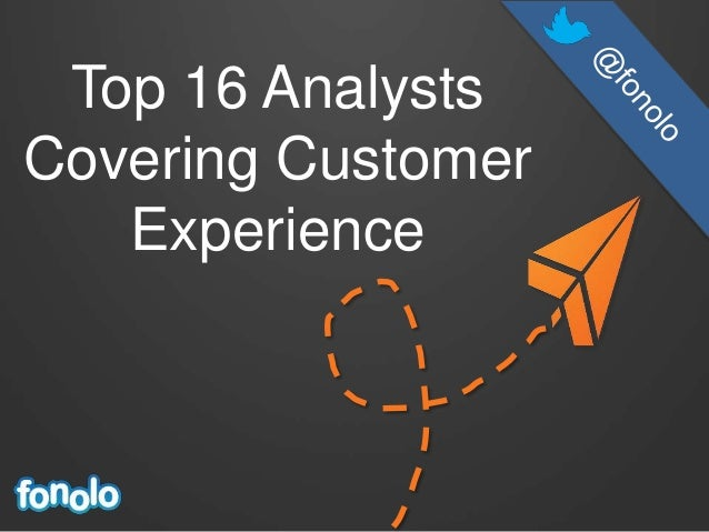 Top 16 Analysts Covering Customer Experience