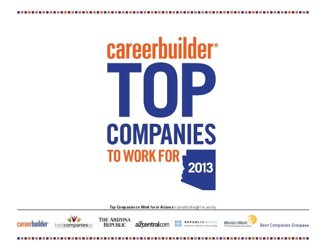 Top Companies to Work for in Arizona is proudly brought to you by: