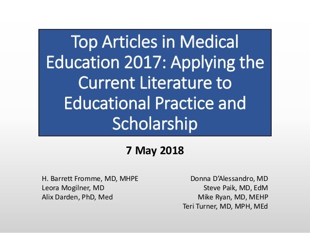 Top Articles in Medical Education 2017: Applying the Current Literature to Educational Practice and Scholarship Donna D'Al...