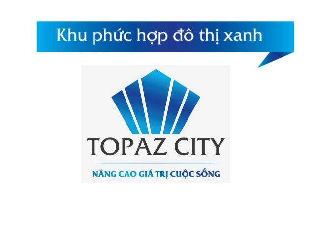 TOPAZ CITY-Đô thị đẳng cấp bên sông liền kề quận 1,4,5 và Phú Mỹ Hưng giá 956tr/căn 2pn. Slide 2