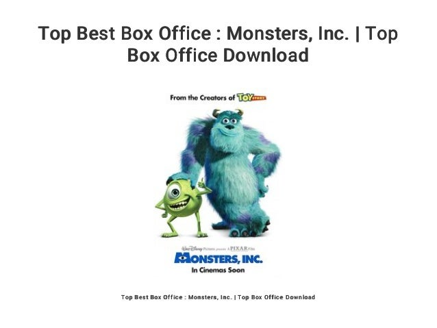 Top Best Box Office : Monsters    Inc  | Top Box Office Download