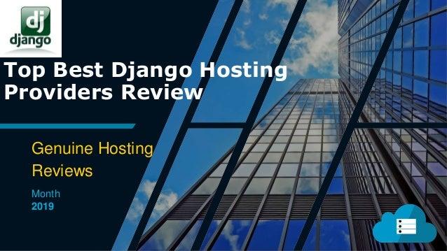 Top Best Django Hosting Providers Review Genuine Hosting Reviews Month 2019