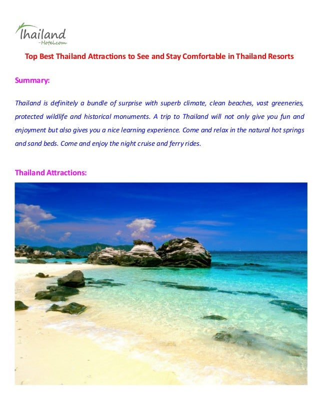 Top Best Thailand Attractions to See and Stay Comfortable in Thailand ResortsSummary:Thailand is definitely a bundle of su...
