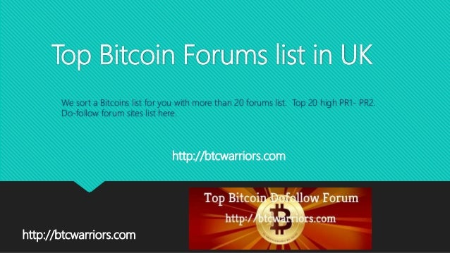 Top bitcoin forums list in UK