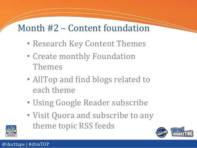 Month #2 – Content foundation          • Research Key Content Themes          • Create monthly Foundation            Theme...