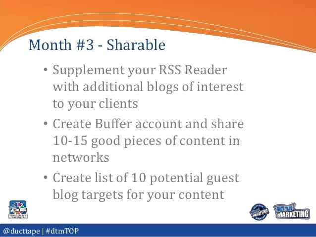 Month #3 - Sharable          • Supplement your RSS Reader            with additional blogs of interest            to your ...