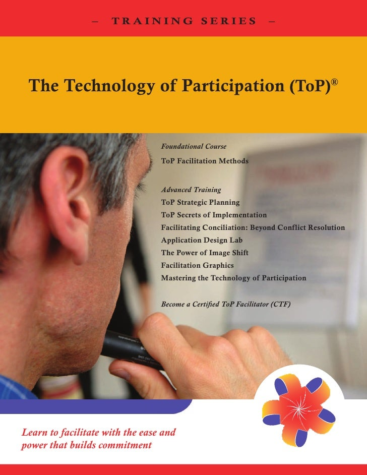 –    TRAINING SERIES                               – The Technology of Participation (ToP)®                               ...